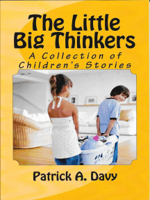 The Little Big Thinkers: A Collection of Children's Stories