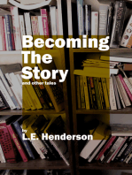 Becoming the Story
