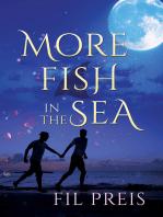 More Fish in the Sea