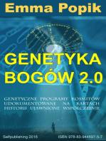 Genetyka bogów 2.0