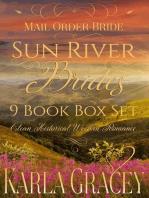 Mail Order Bride - Sun River Brides 9 book Box Set (Clean Historical Western Romance)