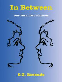 In Between: One Teen, Two Cultures