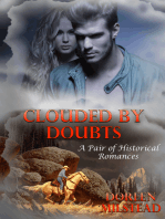 Clouded by Doubts