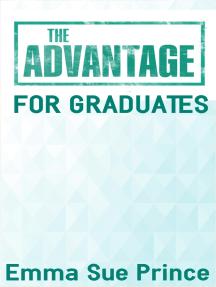 The Advantage for Graduates