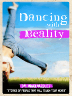 Dancing with Reality