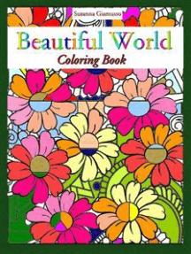 Beautiful World: Coloring Book