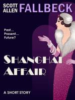 Shanghai Affair (A Short Story)