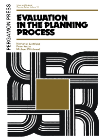 Evaluation in the Planning Process: The Urban and Regional Planning Series, Volume 10