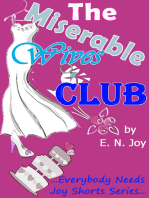 The Miserable Wives Club