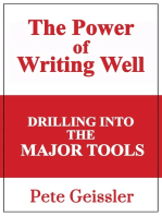 Drilling Into The Major Tools:The Power of Writing Well