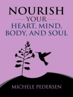 Nourish Your Heart, Mind, Body, And Soul