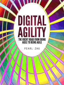 Digital Agility: The Rocky Road from Doing Agile to Being Agile