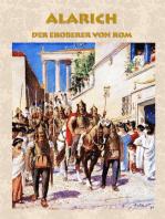 Alarich - Der Eroberer von Rom