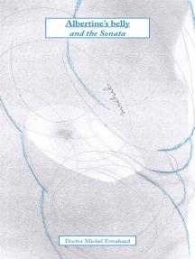 Albertine's belly and the Sonata