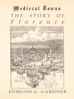 The Story of Florence (Medieval Towns Series)