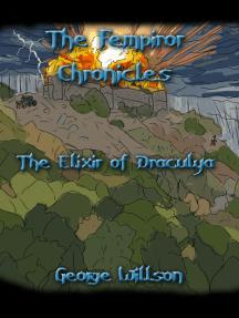 The Fempiror Chronicles: The Elixir of Draculya