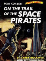On The Trail of the Space Pirates (Illustrated Edition)