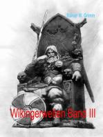 Wikingerwelten III