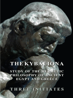The Kybalion - A Study of the Hermetic Philosophy of Ancient Egypt and Greece