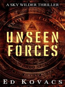 Unseen Forces: Sky Wilder, #1