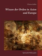 Wissen der Orden in Asien und Europa