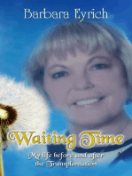 Waiting Time My life before and after the Transplantation