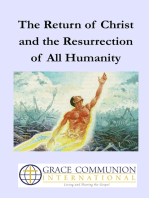 The Return of Christ and the Resurrection of All Humanity