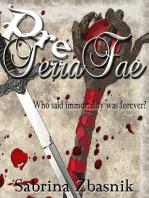 Pre-TerraFae