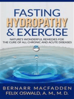 Fasting Hydropathy And Exercise - Exercise
