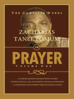 The Complete Works of Zacharias Tanee Fomum on Prayer (Volume One)