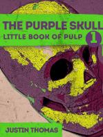 The Purple Skull Number 1