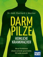 Darmpilze - heimliche Krankmacher