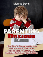 Parenting Anxious Kids