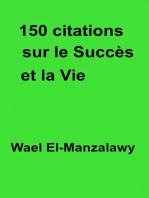 150 citations sur le succès et la vie