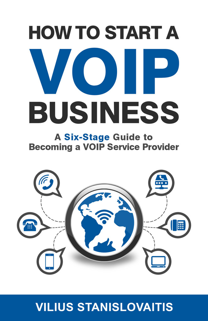 How to Start a VoIP Business: A Six-Stage Guide to ...