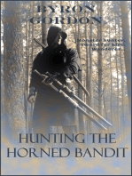 Hunting The Horned Bandit