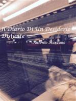 Il Diario Di Un Desiderio Distante