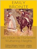 Les Hauts de Hurlevent / Wuthering Heights (Édition bilingue