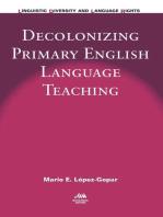 Decolonizing Primary English Language Teaching