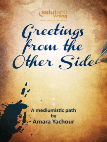 Greetings from the Other Side: A mediumistic path