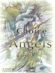 A Choice of Angels: A Love Story