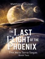 The Last Flight of the Phoenix
