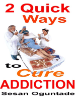 2 Quick Ways to Cure Addiction