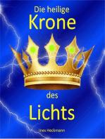 Die heilige Krone des Lichts
