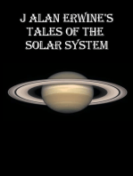 J Alan Erwine's Tales of the Solar System