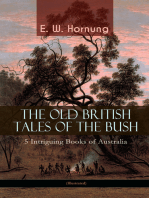 THE OLD BRITISH TALES OF THE BUSH – 5 Intriguing Books of Australia (Illustrated)