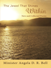The Jewel That Shines Within: New and Collected Poems