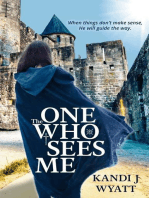 The One Who Sees Me