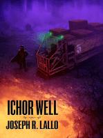 Ichor Well