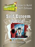 Self-Esteem Junkie